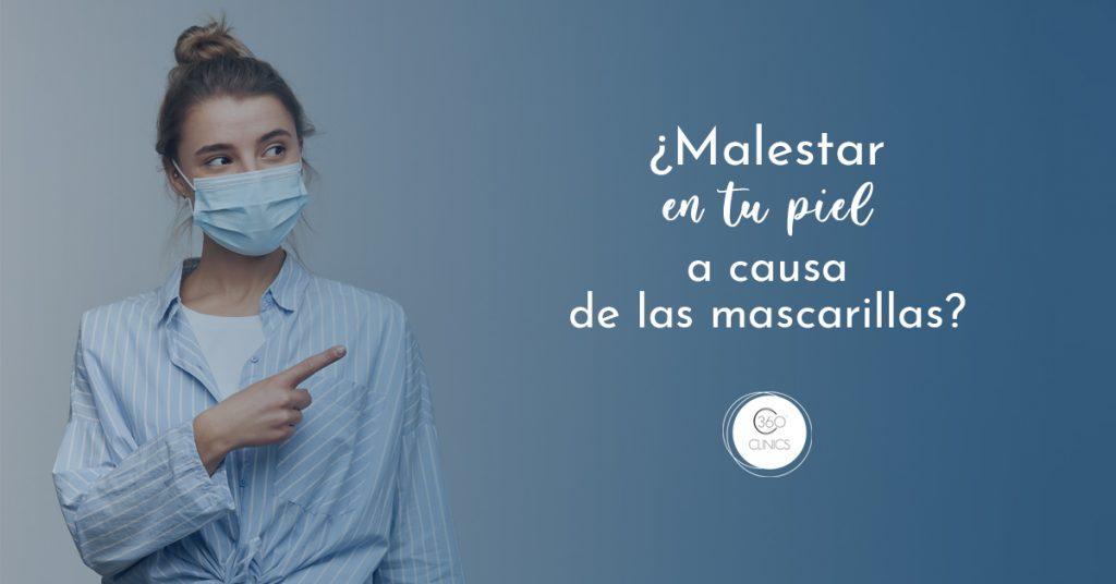 daños en la piel facial uso mascarilla 360 clinics