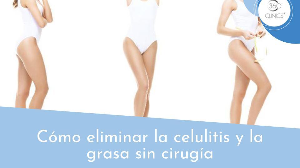 Eliminar celulitis y grasa