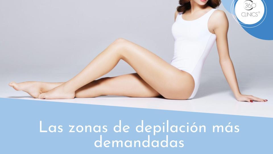 Zonas de depilación más demandadas